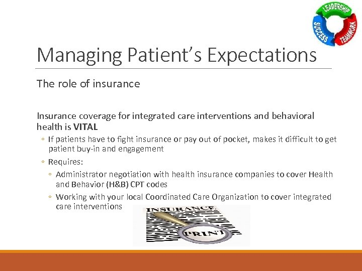 Managing Patient's Expectations The role of insurance Insurance coverage for integrated care interventions and