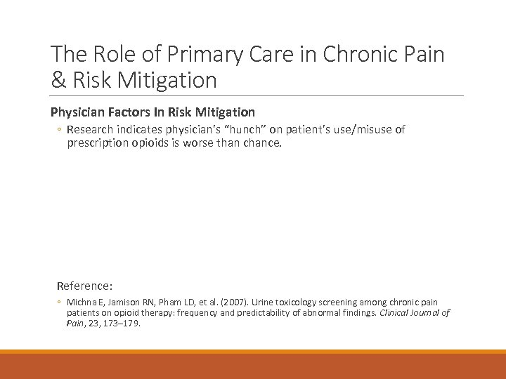 The Role of Primary Care in Chronic Pain & Risk Mitigation Physician Factors In