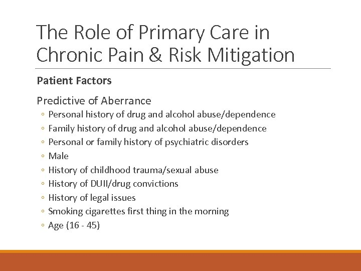 The Role of Primary Care in Chronic Pain & Risk Mitigation Patient Factors Predictive