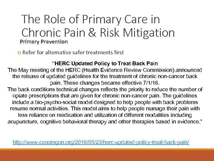 The Role of Primary Care in Chronic Pain & Risk Mitigation Primary Prevention o