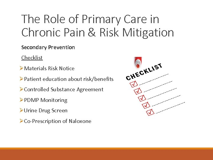 The Role of Primary Care in Chronic Pain & Risk Mitigation Secondary Prevention Checklist