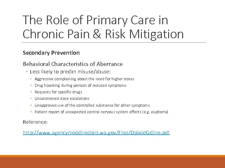 The Role of Primary Care in Chronic Pain & Risk Mitigation Secondary Prevention Behavioral
