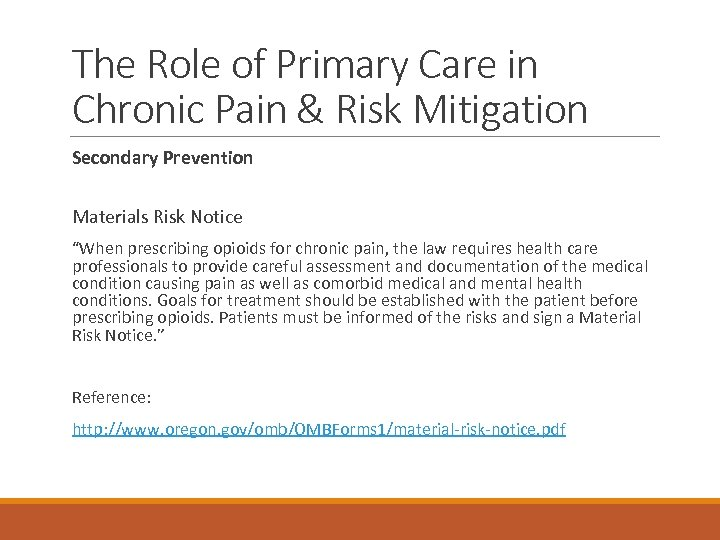 The Role of Primary Care in Chronic Pain & Risk Mitigation Secondary Prevention Materials