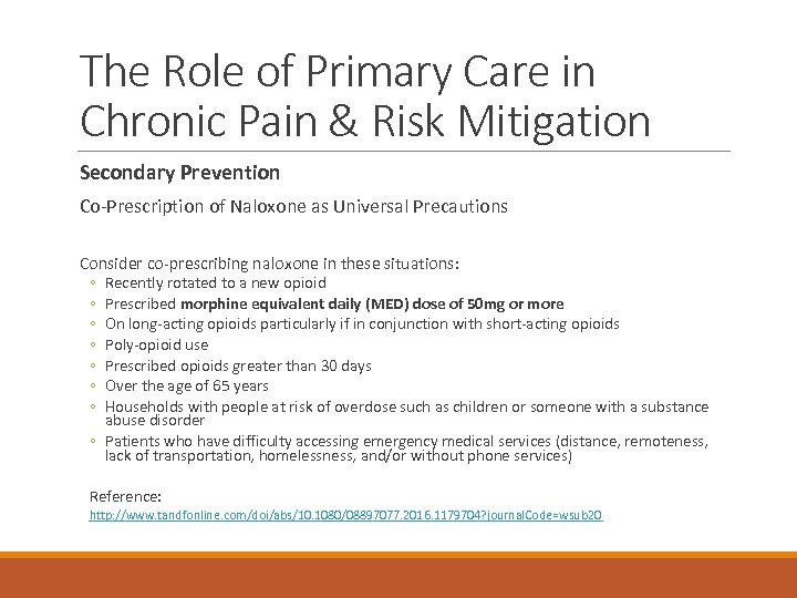 The Role of Primary Care in Chronic Pain & Risk Mitigation Secondary Prevention Co-Prescription