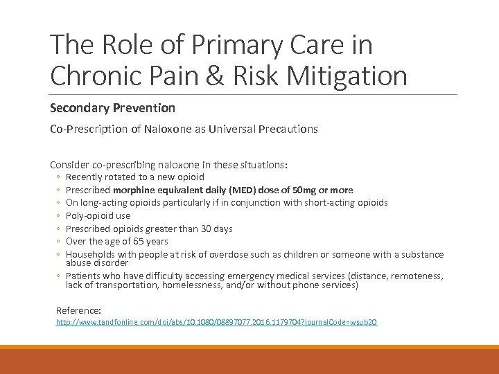 The Role of Primary Care in Chronic Pain & Risk Mitigation Secondary Prevention Co-Prescription