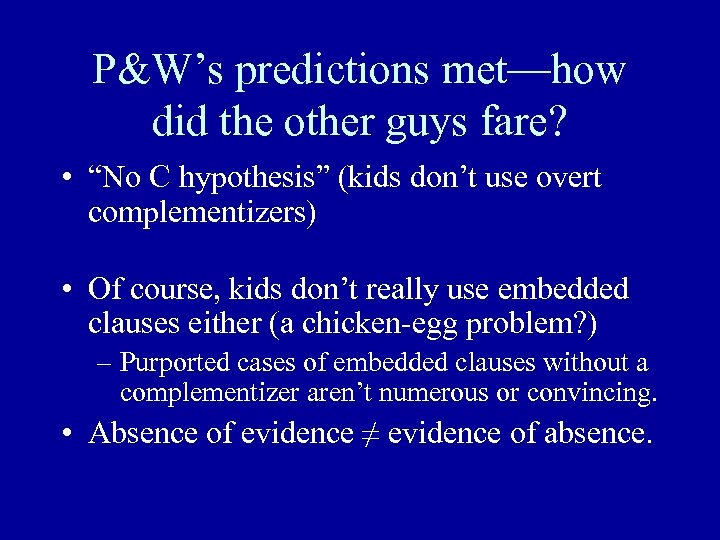 """P&W's predictions met—how did the other guys fare? • """"No C hypothesis"""" (kids don't"""