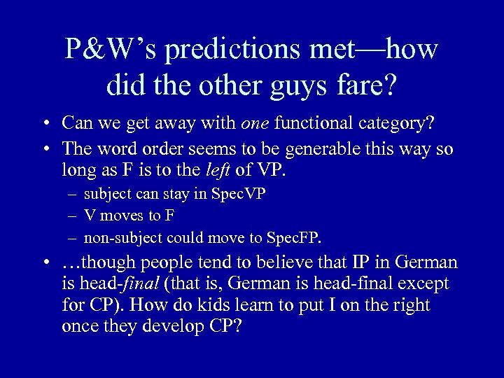 P&W's predictions met—how did the other guys fare? • Can we get away with