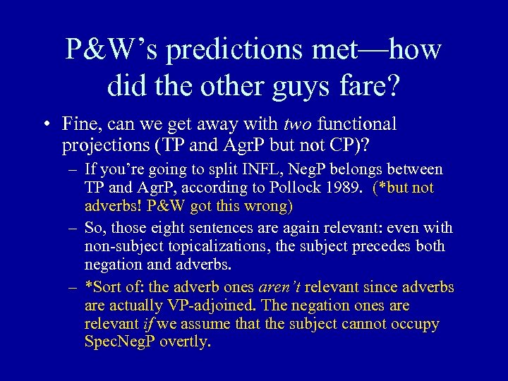 P&W's predictions met—how did the other guys fare? • Fine, can we get away