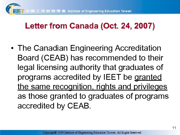 Letter from Canada (Oct. 24, 2007) • The Canadian Engineering Accreditation Board (CEAB) has
