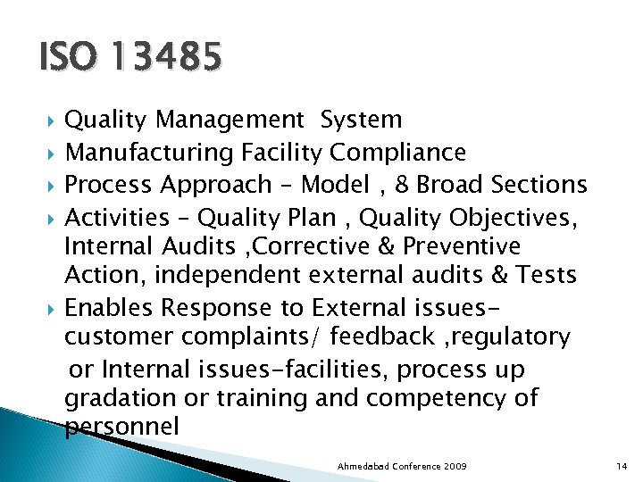 ISO 13485 Quality Management System Manufacturing Facility Compliance Process Approach – Model , 8