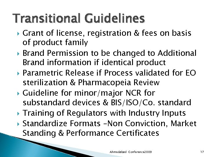 Transitional Guidelines Grant of license, registration & fees on basis of product family Brand