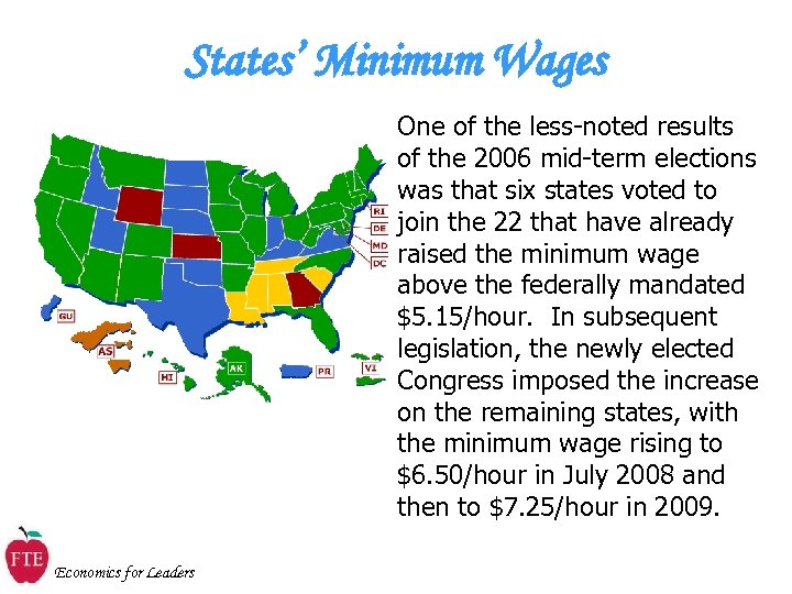 States' Minimum Wages One of the less-noted results of the 2006 mid-term elections was
