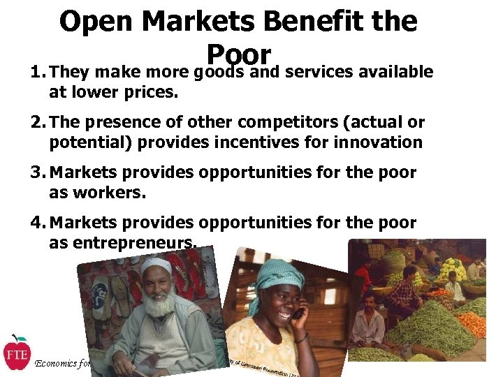 Open Markets Benefit the Poor services available 1. They make more goods and at