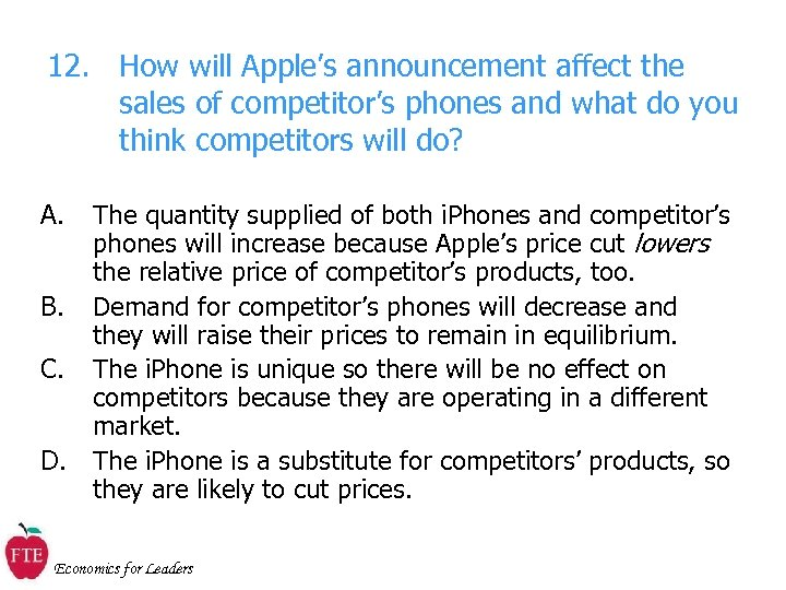 12. How will Apple's announcement affect the sales of competitor's phones and what do