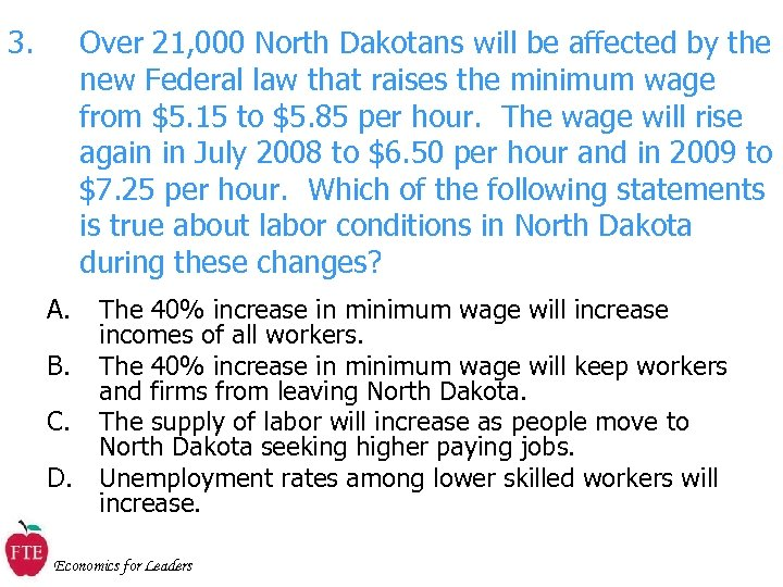 3. Over 21, 000 North Dakotans will be affected by the new Federal law