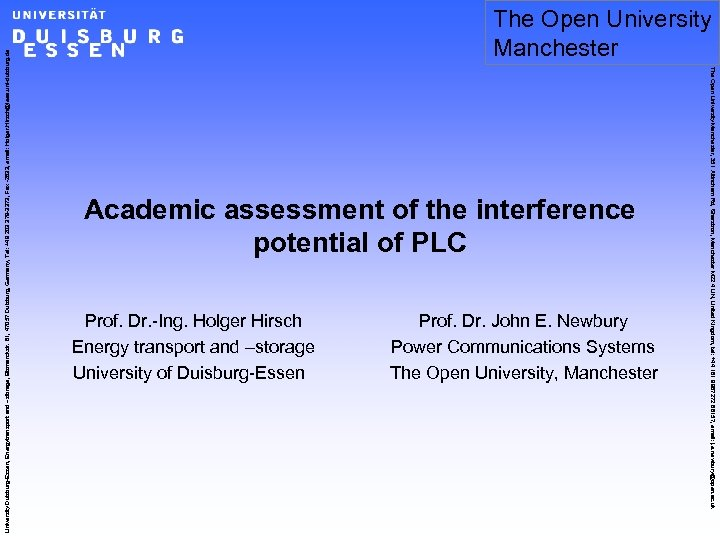 Academic assessment of the interference potential of PLC Prof. Dr. -Ing. Holger Hirsch Energy
