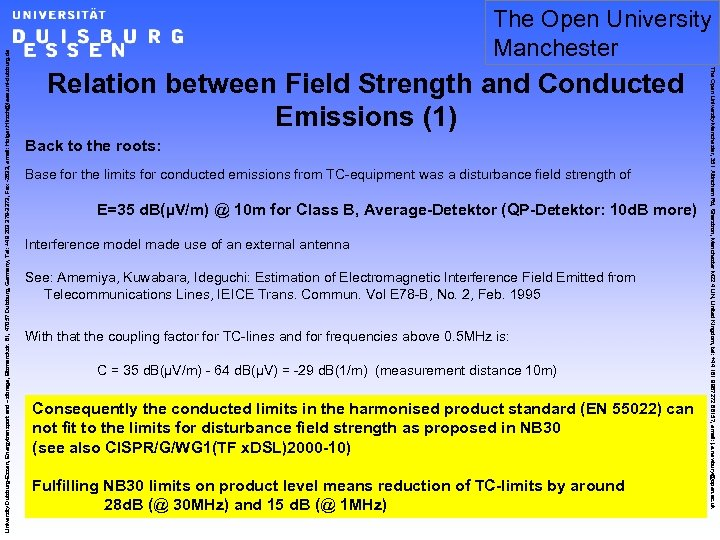 Relation between Field Strength and Conducted Emissions (1) Back to the roots: Base for