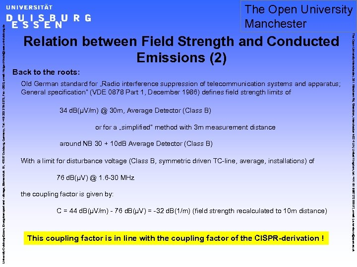 Relation between Field Strength and Conducted Emissions (2) Back to the roots: Old German