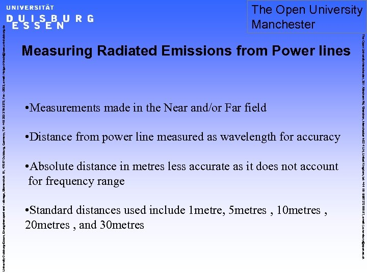 Measuring Radiated Emissions from Power lines • Measurements made in the Near and/or Far