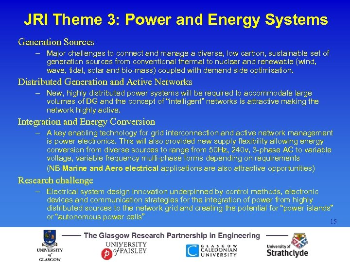 JRI Theme 3: Power and Energy Systems Generation Sources – Major challenges to connect