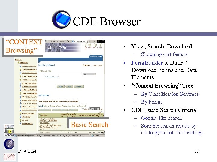 """CDE Browser """"CONTEXT Browsing"""" • View, Search, Download – Shopping cart feature • Form."""