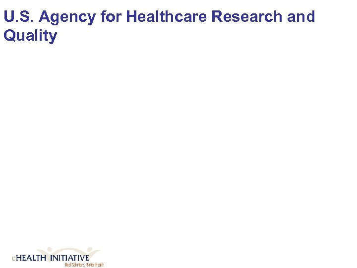 U. S. Agency for Healthcare Research and Quality