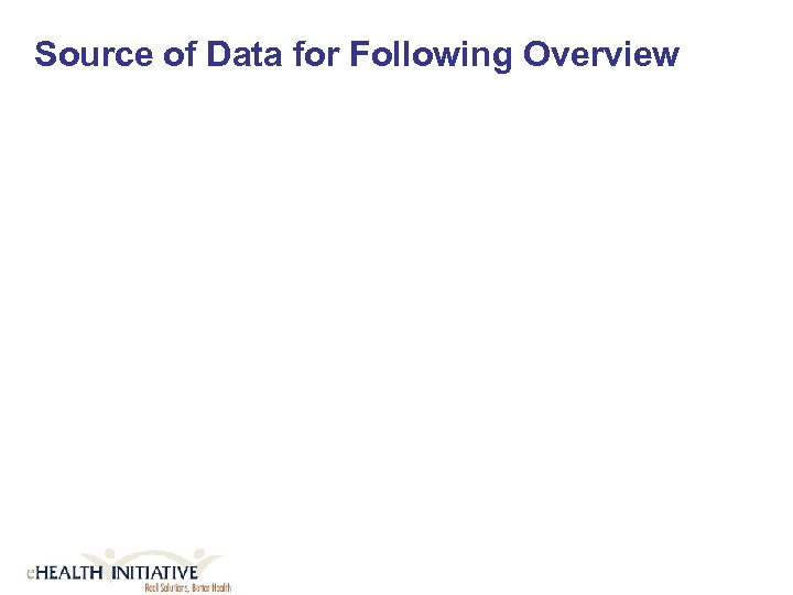 Source of Data for Following Overview