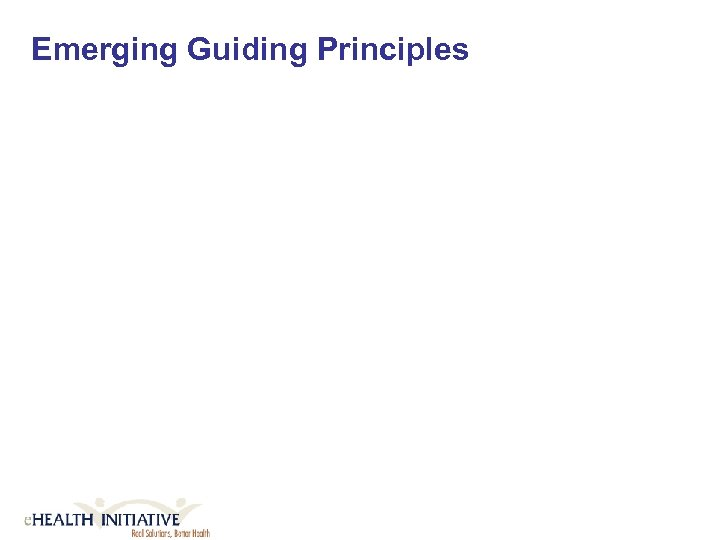 Emerging Guiding Principles