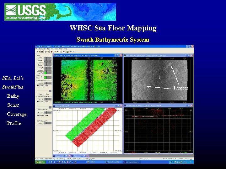WHSC Sea Floor Mapping Swath Bathymetric System SEA, Ltd's Swath. Plus Bathy Sonar Coverage