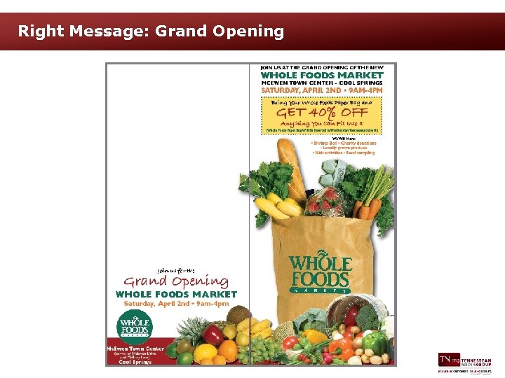 Right Message: Grand Opening
