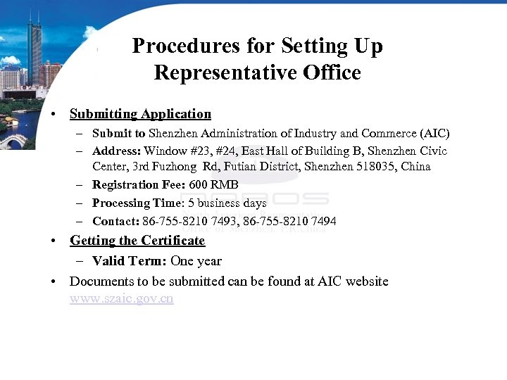 Procedures for Setting Up Representative Office • Submitting Application – Submit to Shenzhen Administration