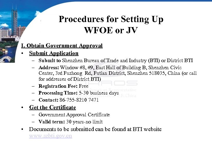 Procedures for Setting Up WFOE or JV I. Obtain Government Approval • Submit Application