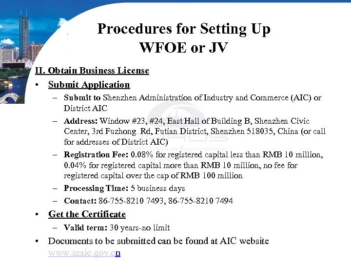 Procedures for Setting Up WFOE or JV II. Obtain Business License • Submit Application