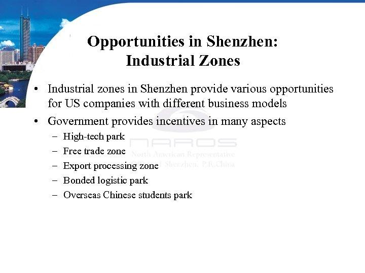 Opportunities in Shenzhen: Industrial Zones • Industrial zones in Shenzhen provide various opportunities for