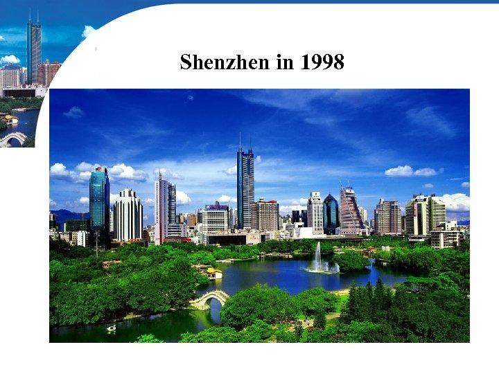 Shenzhen in 1998
