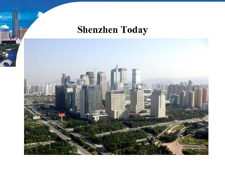 Shenzhen Today