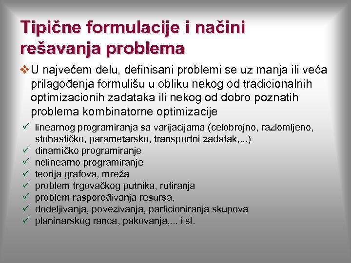Tipične formulacije i načini rešavanja problema v U najvećem delu, definisani problemi se uz