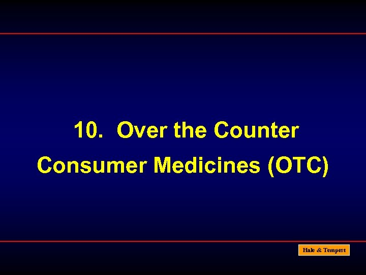 10. Over the Counter Consumer Medicines (OTC) Hale & Tempest