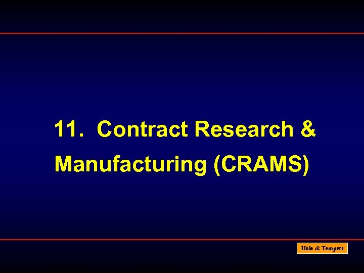 11. Contract Research & Manufacturing (CRAMS) Hale & Tempest