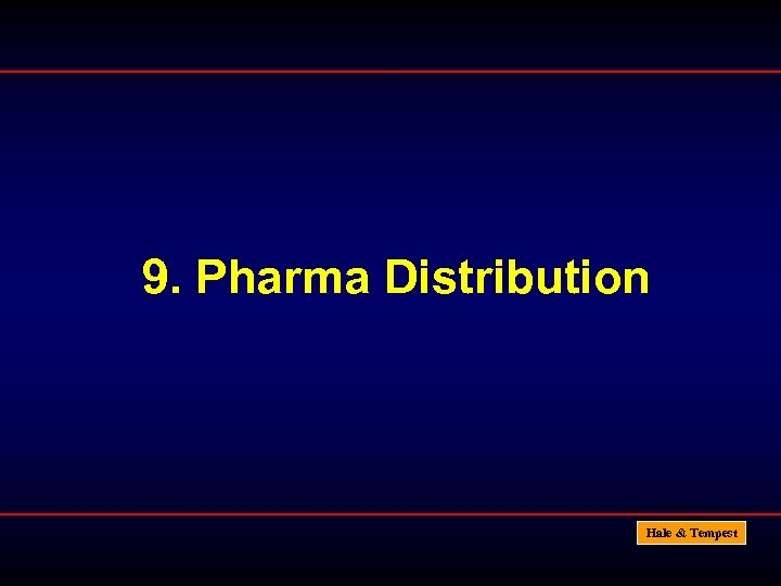 9. Pharma Distribution Hale & Tempest