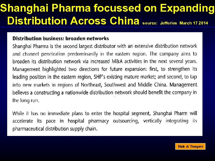 Shanghai Pharma focussed on Expanding Distribution Across China source: Jefferies March 17 2014 Hale
