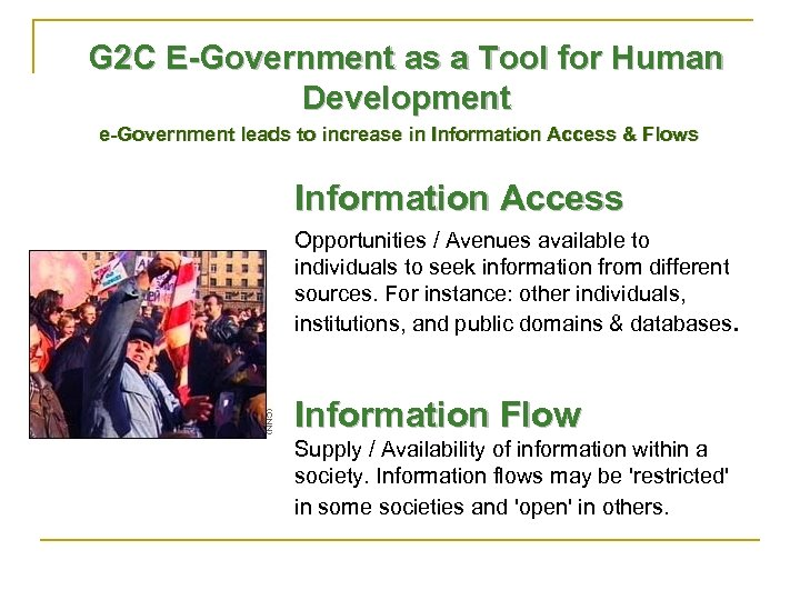 G 2 C E-Government as a Tool for Human Development e-Government leads to increase