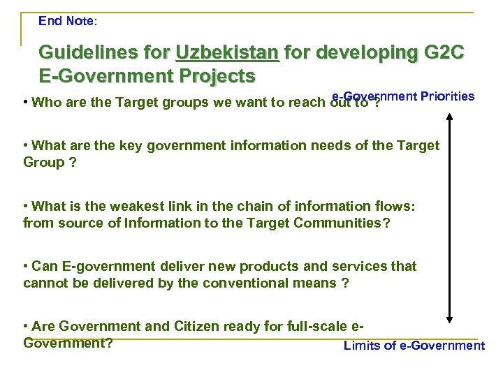 End Note: Guidelines for Uzbekistan for developing G 2 C E-Government Projects e-Government Priorities