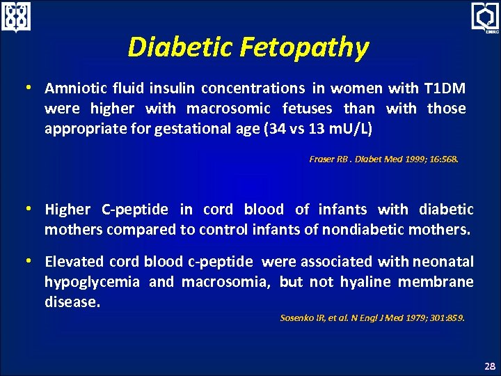 Diabetic Fetopathy • Amniotic fluid insulin concentrations in women with T 1 DM were