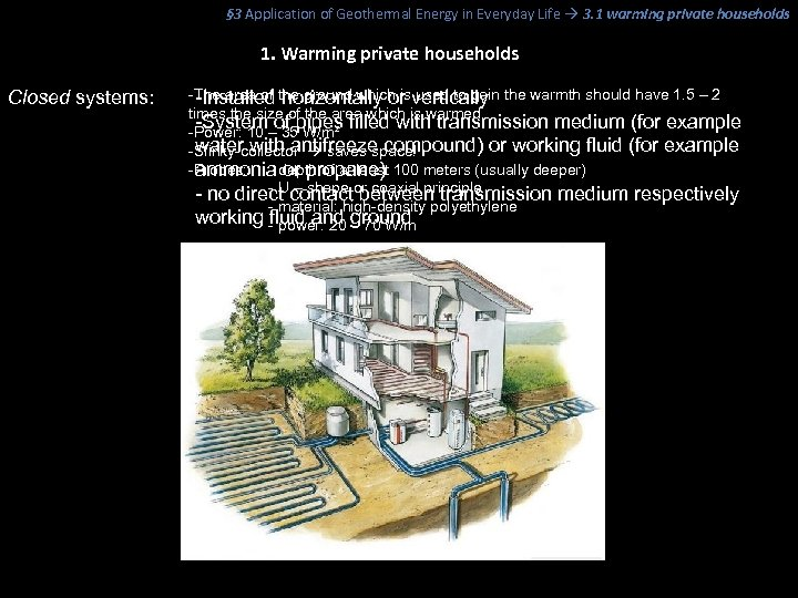 § 3 Application of Geothermal Energy in Everyday Life 3. 1 warming private households