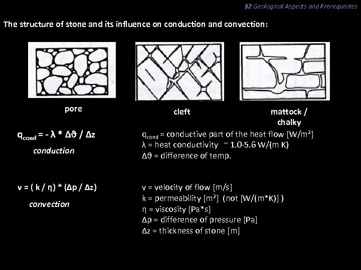 § 2 Geological Aspects and Prerequisites The structure of stone and its influence on
