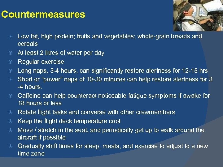 Countermeasures Low fat, high protein; fruits and vegetables; whole-grain breads and cereals At least