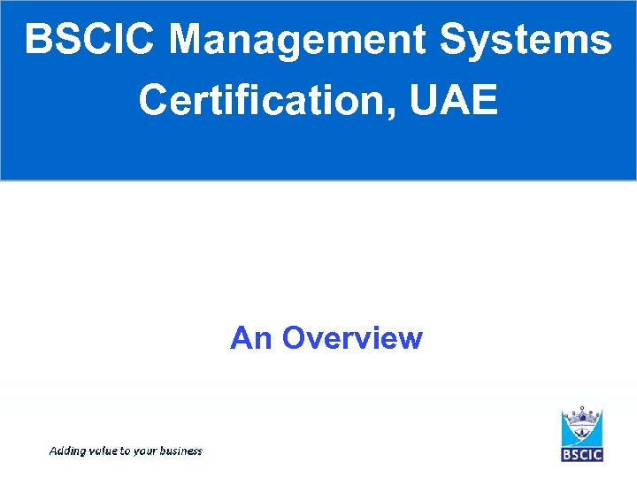 BSCIC Management Systems Certification, UAE An Overview