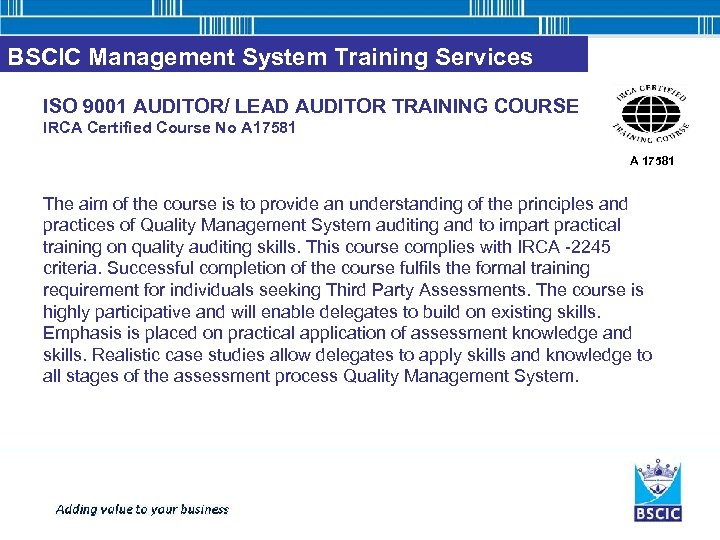 BSCIC Management System Training Services ISO 9001 AUDITOR/ LEAD AUDITOR TRAINING COURSE IRCA Certified