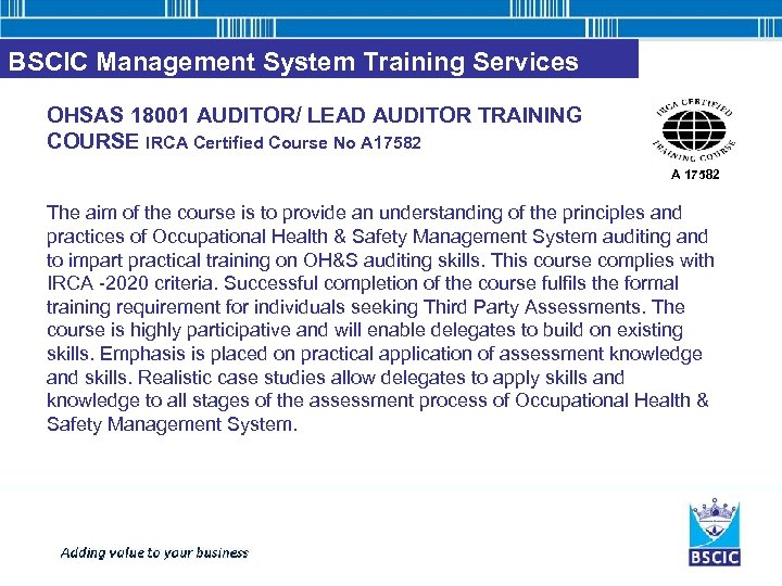 BSCIC Management System Training Services OHSAS 18001 AUDITOR/ LEAD AUDITOR TRAINING COURSE IRCA Certified